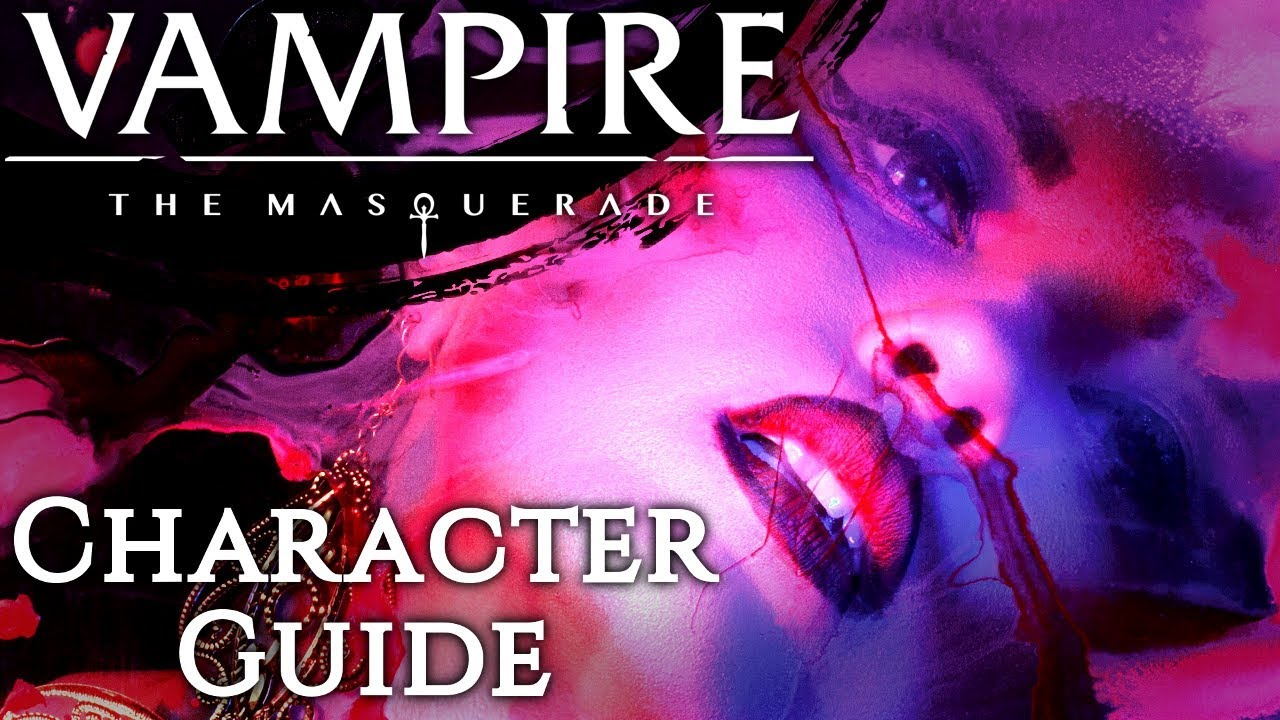 How to make a Character in Vampire the Masquerade 5th Edition