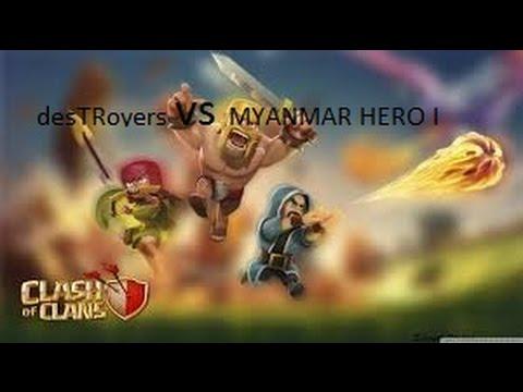 DesTRoyers VS MYANMAR HERO I