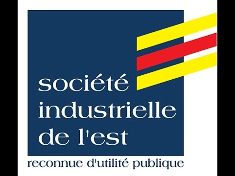 Histoire de la Société Industrielle de l'Est