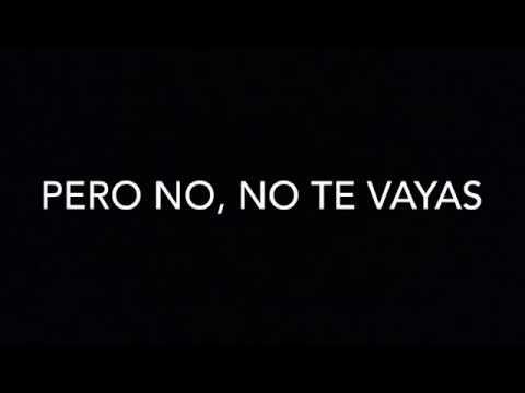 Intocable - No Te Vayas (Letra)