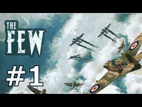 "Let's play The Few - part 01 ""We are the Few"" 