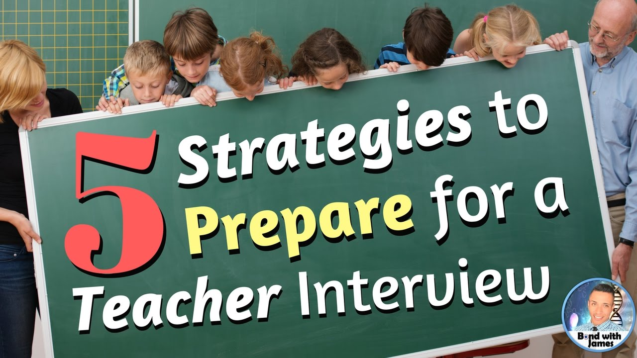 how to prepare for a teacher interview 5 interview strategies how to prepare for a teacher interview 5 interview strategies for new and veteran teachers
