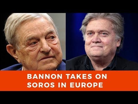 Steve Bannon takes on George Soros and the radical left in Europe