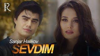 Download Sanjar Halikov - Sevdim | Санжар Халиков - Севдим Mp3 and Videos