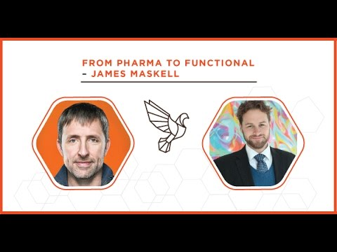 From Pharma to Functional with James Maskell