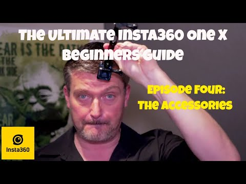 THE ULTIMATE INSTA360 ONE X BEGINNERS GUIDE SERIES! Episode #4 (The Accessories)