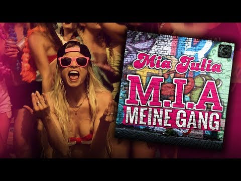 Mia Julia - M.I.A. Meine Gang (Official)