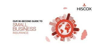 small business insurance 90 second guide hiscox