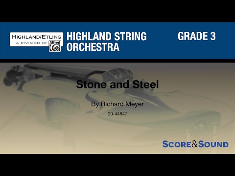 Stone and Steel by Richard Meyer – Score & Sound