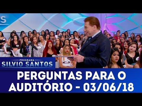 Perguntas para o Auditório | Programa Silvio Santos (03/06/18)