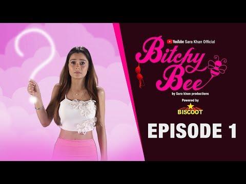 Bees Intro | Bitchy Bee Episode 1 | WEB Series | SARA KHAN VIDEOS | Sara Khan Official
