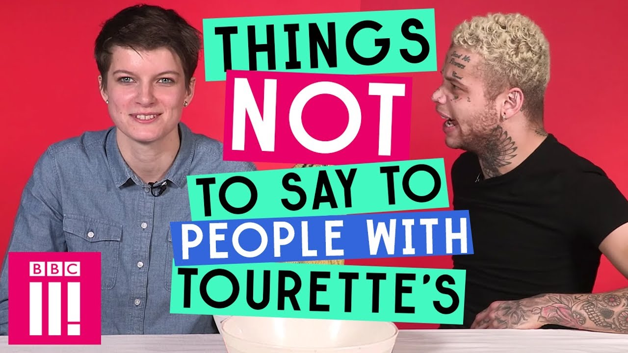 4 Things Someone With Tourette s Wants You To Know
