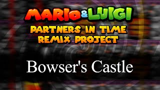 Baby Bowser's Den (Bowser's Castle DX) - Mario&Luigi: Partners in Time Remix Project