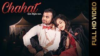 New Punjabi Songs 2016    CHAHAT    NITISH KOHLI feat. NIKKITA SHARMA    Punjabi Romantic Songs 2016