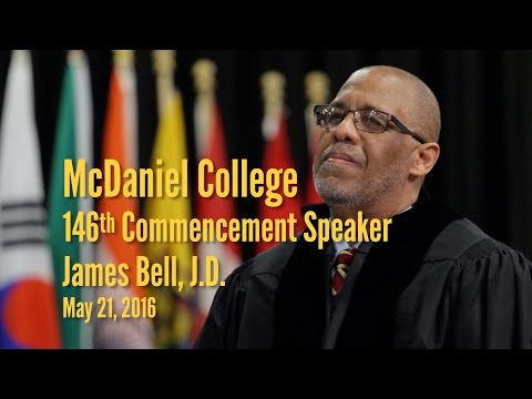 McDaniel College's 146th Commencement Speaker | James Bell, JD