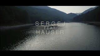 Смотреть клип Sergej Ft. Hauser - Oci Nikad Ne Stare
