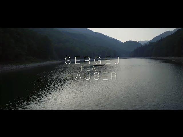 SERGEJ feat. HAUSER //OCI NIKAD NE STARE (Official video)