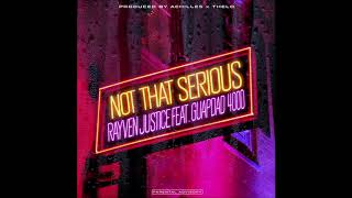 YouTube動画:Rayven Justice - Not That Serious (feat. Guapdad 4000)