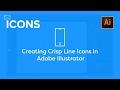 Creating Crisp Vector Line Icons - Adobe Illustrator Tutorial