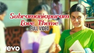 Subramaniapuram - Subramaniapuram Love Theme Video | Jai | Swathi | James