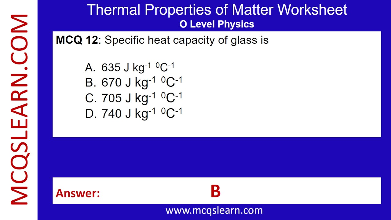 worksheet Worksheet Introduction To Specific Heat Capacities thermal properties of matter worksheet mcqslearn free videos youtube videos