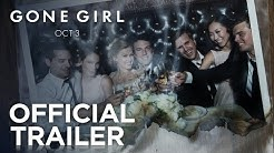 Gone Girl | Official Trailer [HD] | 20th Century FOX