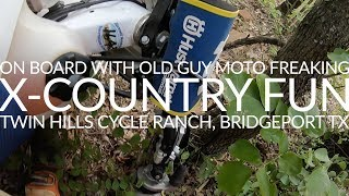 X Country Fun - On Board with Old Guy Moto Freaking