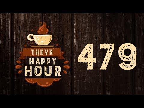 Ez történt, amíg nem voltunk itthon   TheVR Happy Hour #479 - 04.23.