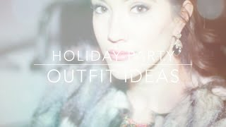 HOLIDAY PARTY OUTFIT IDEAS! | Blair Fowler Thumbnail