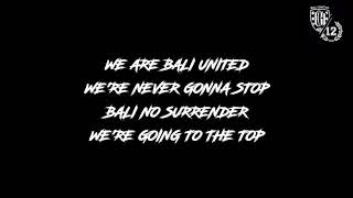 CHANT - WE ARE BALI UNITED