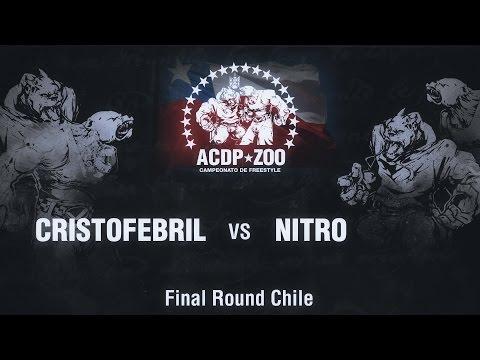 CRISTOFEBRIL vs NITRO - Final ACDPZoo Round Santiago de Chile