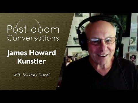 James Howard Kunstler: Post-doom with Michael Dowd (Oct 2019)