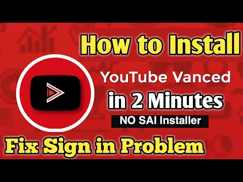 How To Install YouTube Vanced On An Android Phone & Tablet Without SAI | Youtube Vanced Sign In Prob