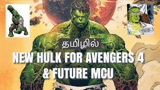 Avengers 4 & Future MCU Movies New professor hulk | Explained IN TAMIL |தமிழ்