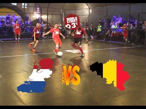 WORLD STREET 3s  NETHERLANDS VS BELGIUM  GROUP B GAME