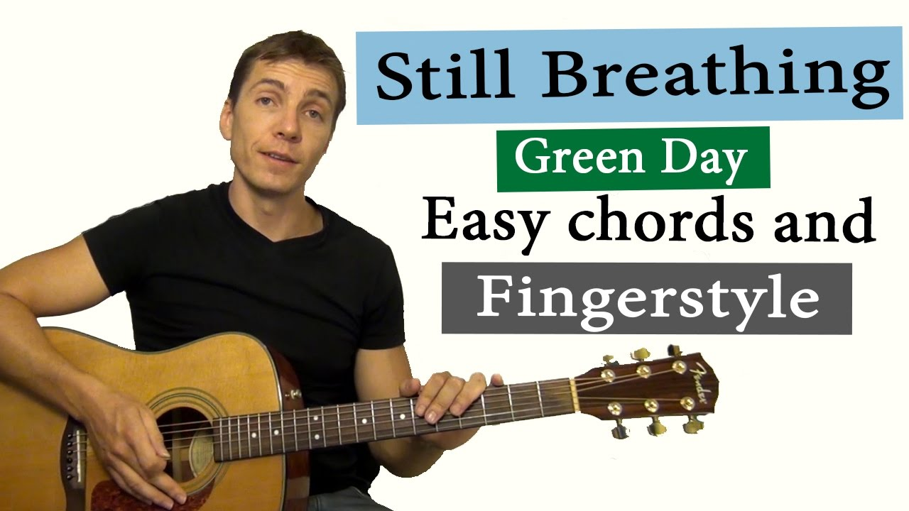 How To Play Still Breathing Green Day Fingerstyle Easy Chords