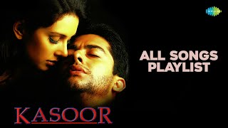 kasoor-2001-music-by-nadeem-shravan-aftab-shivdasani-lisa-ray-audio-jukebox