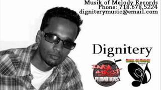 Dignitery - Love Yuh Badly (Noah Riddim/2009)