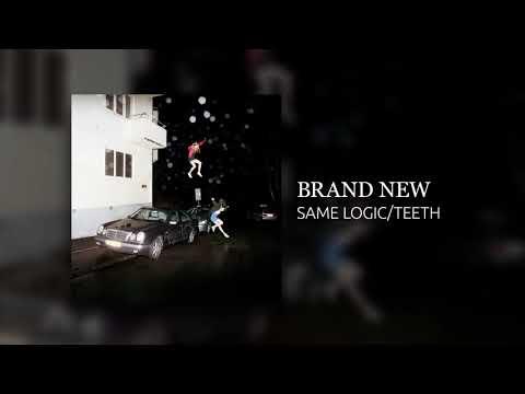 Brand New - Same Logic/Teeth (2017)