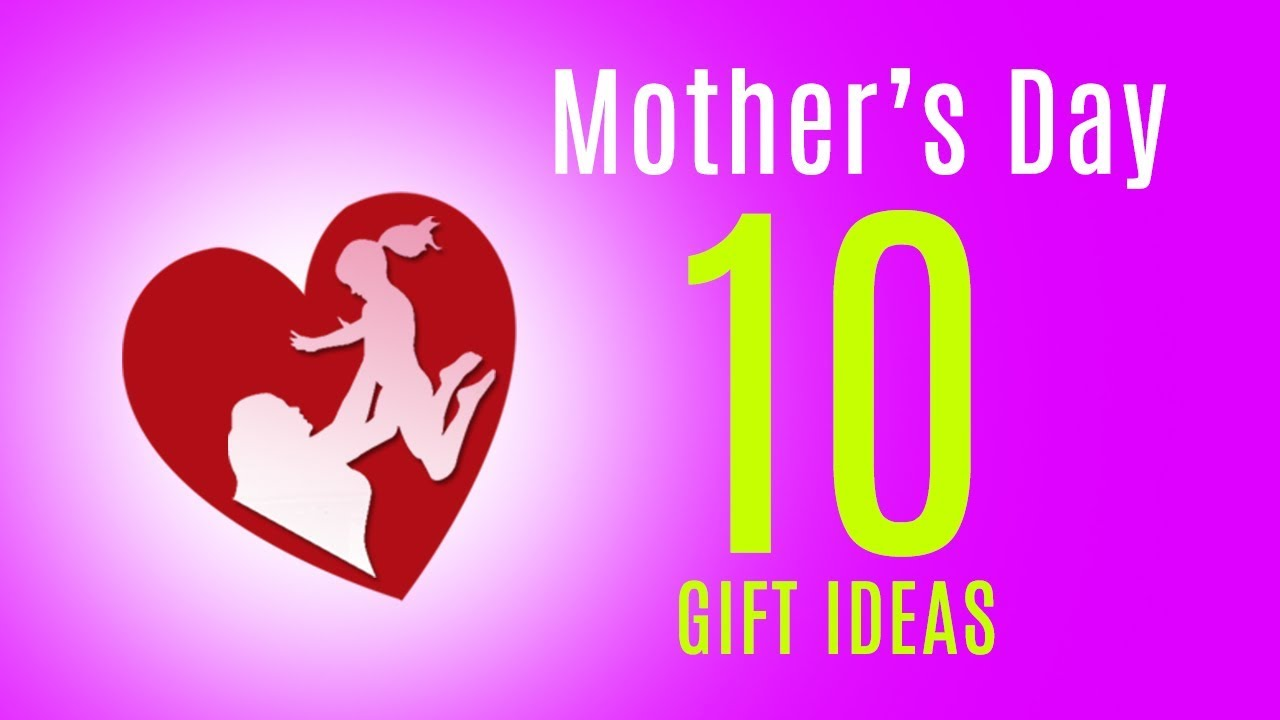a6264bb3a4ac top 10 mother's day gifts idea 2018 - Indian Mom Loves - YouTube