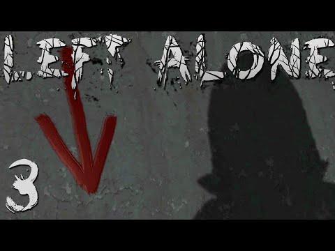 Left Alone [3] - TWIST ENDING