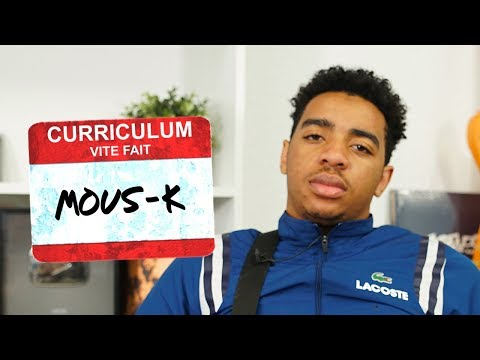 Youtube: MOUS-K – Curriculum Vite Fait
