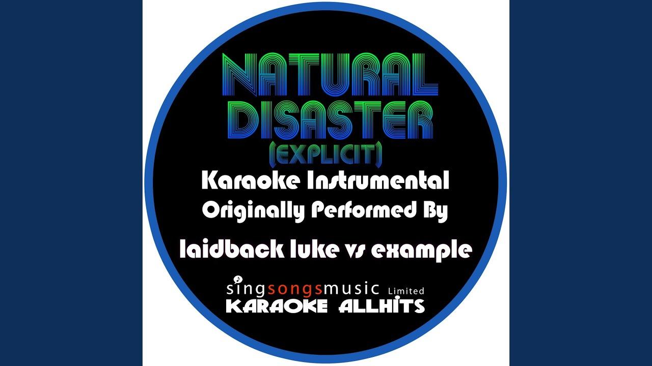 Laidback luke vs example natural disaster lyrics photos and.