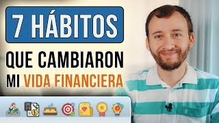 7 Hábitos Diarios Que Cambiaron Mi Vida Financiera