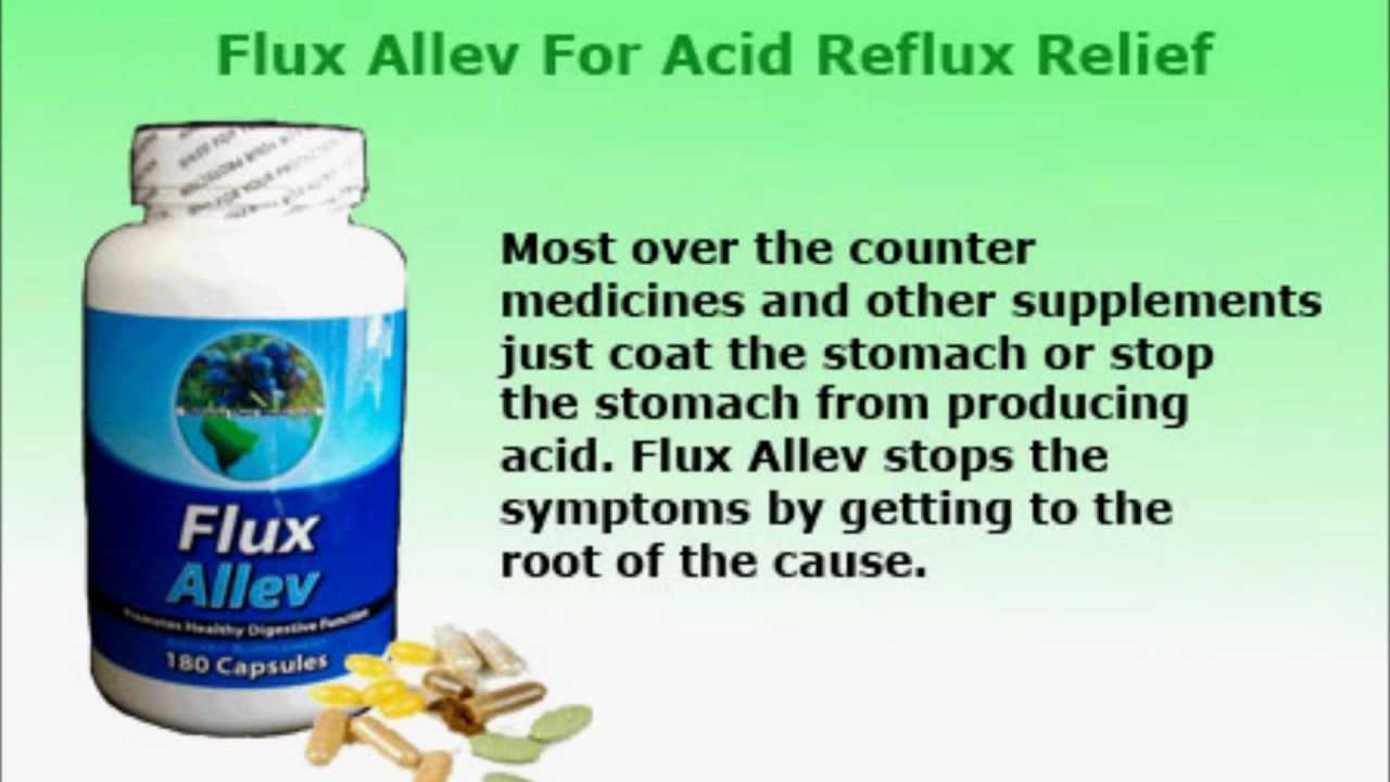 Flux Allev Eliminates Acid Reflux Gerd Severe Heartburn And Indigestion