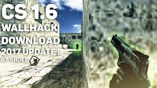🔥 Counter Strike 1.6 Wallhack 2017 UPDATE ! [Steam and NonSteam] 🔥