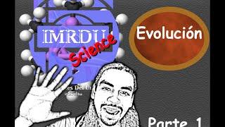 Evolución: de la Abiogénesis al Hombre (parte 1)