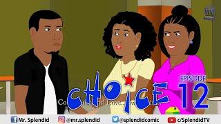 Download Splendid Tv Comedy - CHOICE EP 12 (Splendid TV Cartoon)