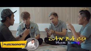 ĐÀN BÀ CŨ - PHẠM TRƯỞNG MV 4K (5 Phút)
