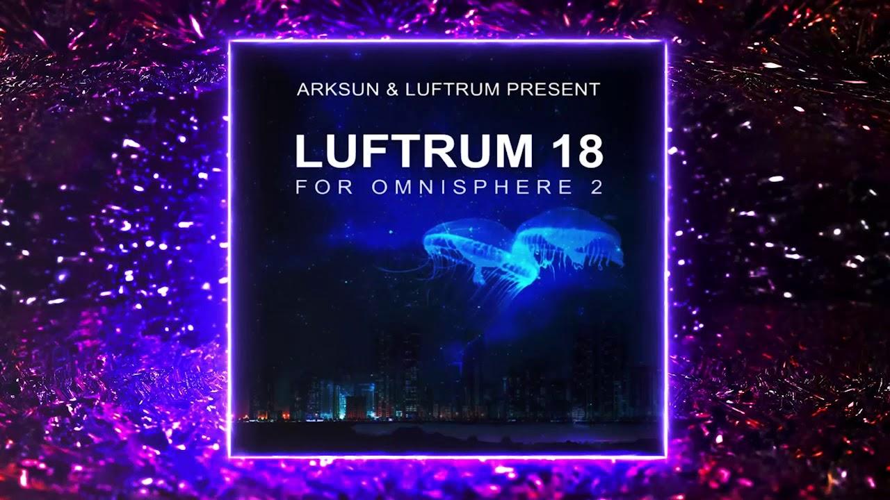 Luftrum 18 - For Omnisphere